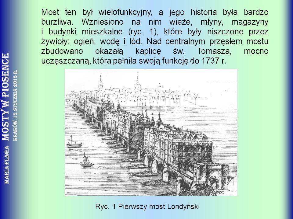 Most ten był wielofunkcyjny, a jego historia była bardzo burzliwa