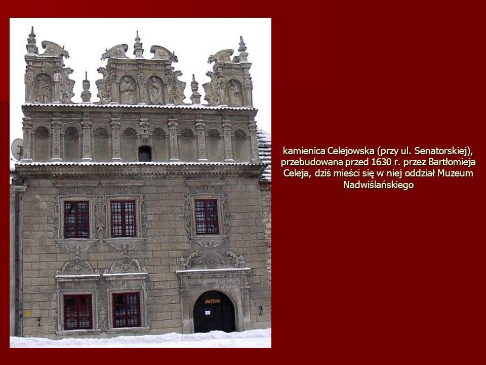 kamienica Celejowska (przy ul. Senatorskiej), przebudowana przed 1630 r.