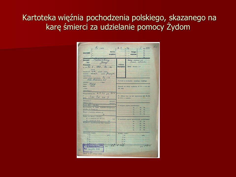 Kartoteka więźnia pochodzenia polskiego, skazanego na karę śmierci za udzielanie pomocy Żydom