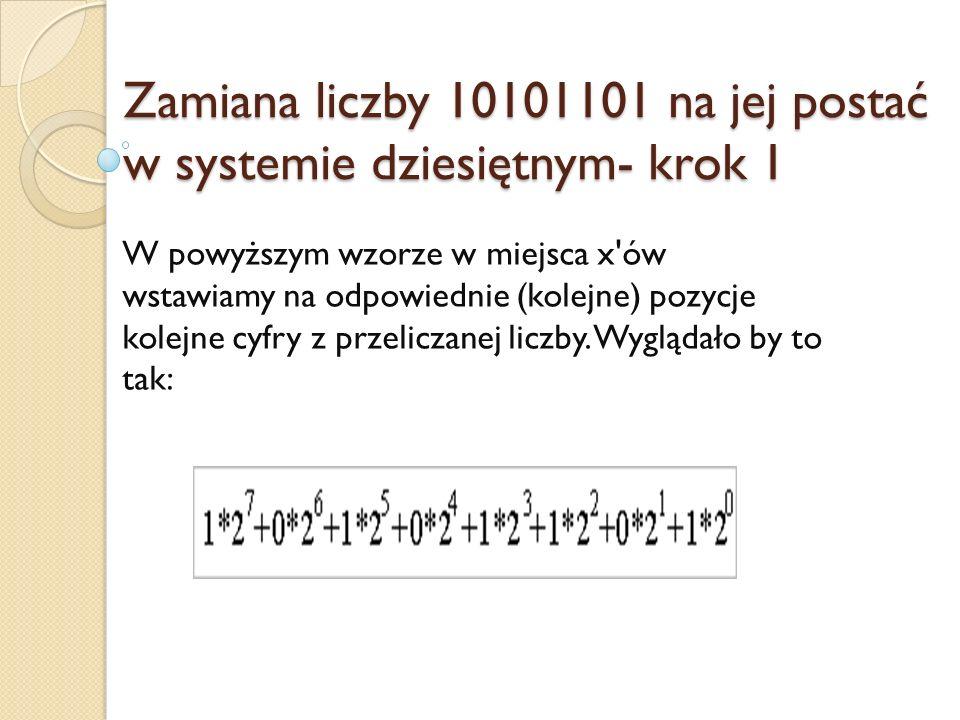 Zamiana liczby 10101101 na jej postać w systemie dziesiętnym- krok 1