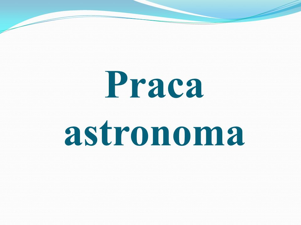 Praca astronoma