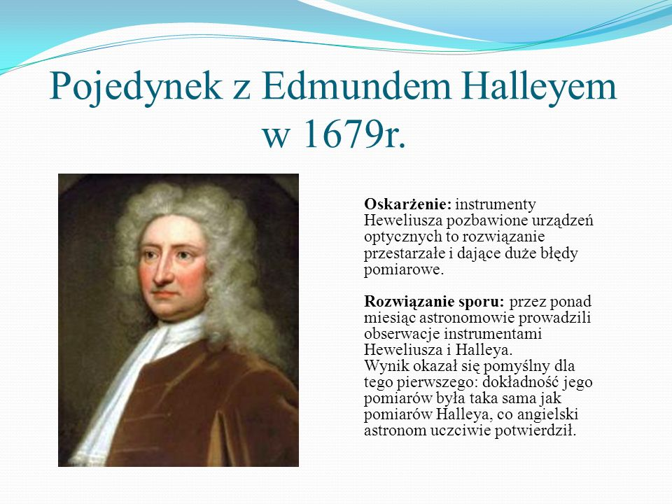 Pojedynek z Edmundem Halleyem w 1679r.