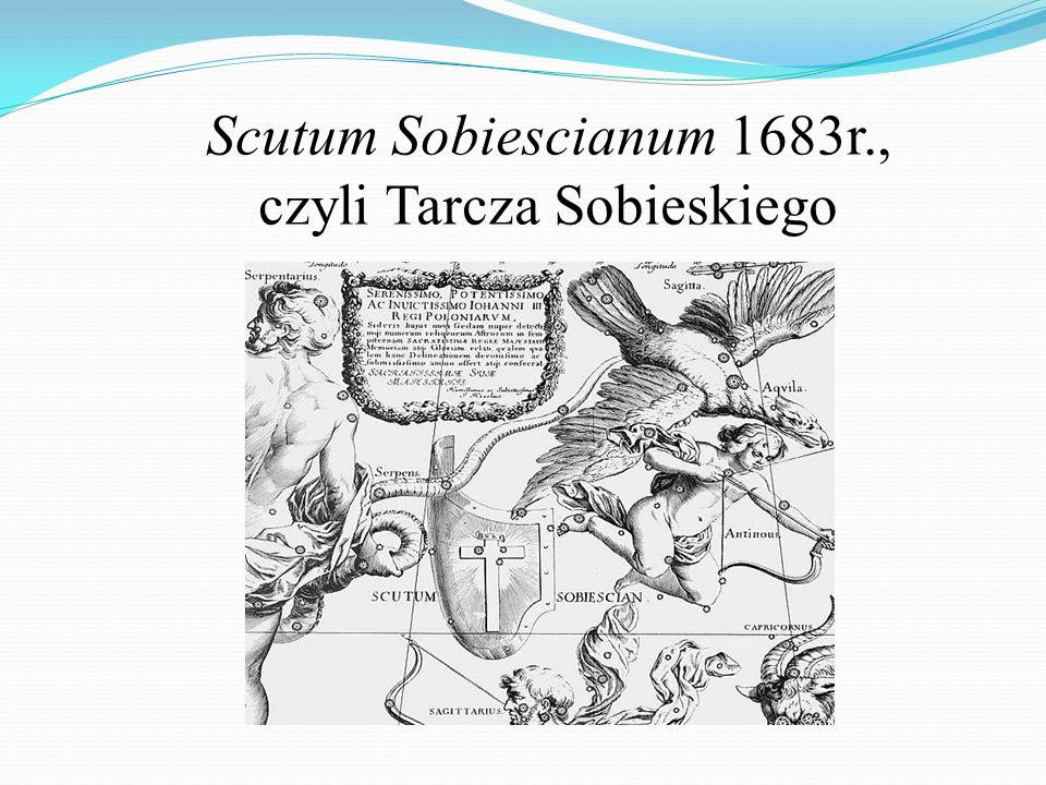 Scutum Sobiescianum 1683r., czyli Tarcza Sobieskiego
