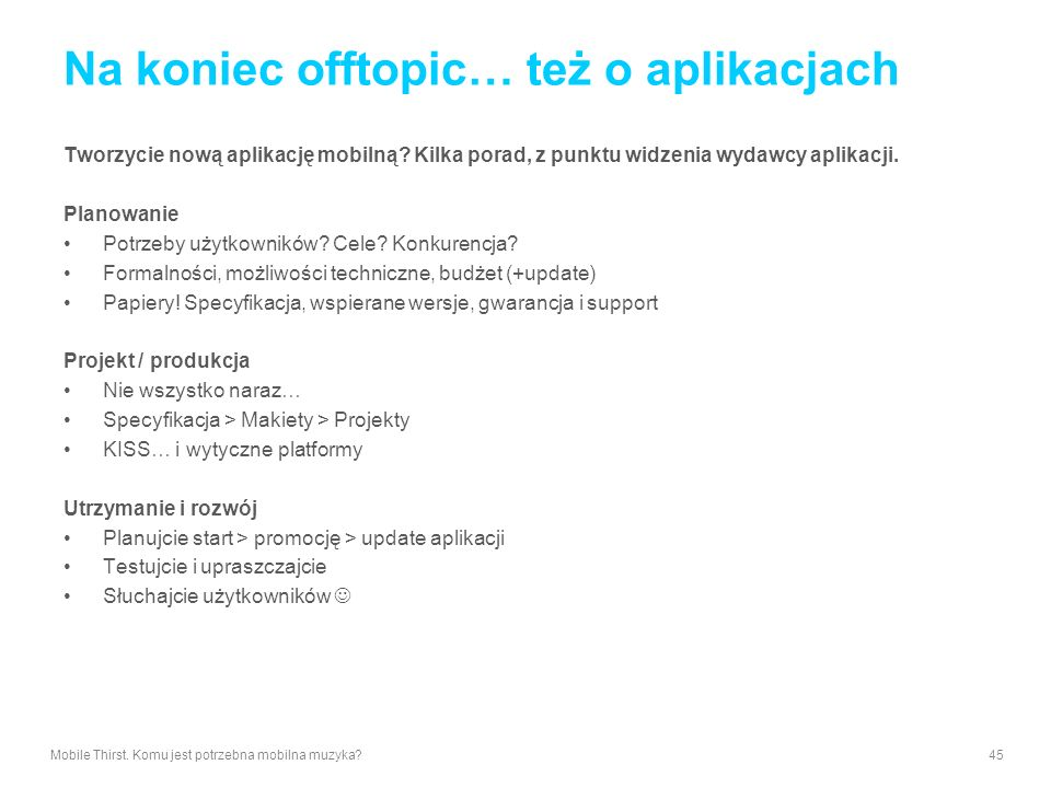 Na koniec offtopic… też o aplikacjach