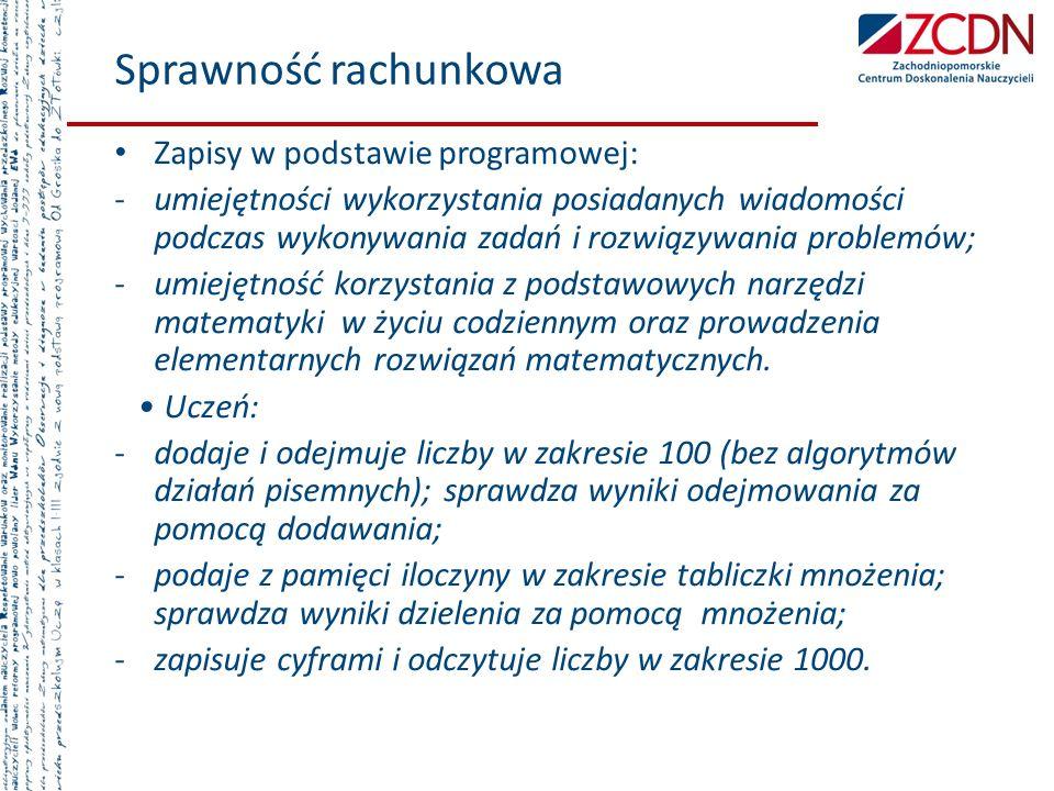 Sprawność rachunkowa Zapisy w podstawie programowej: