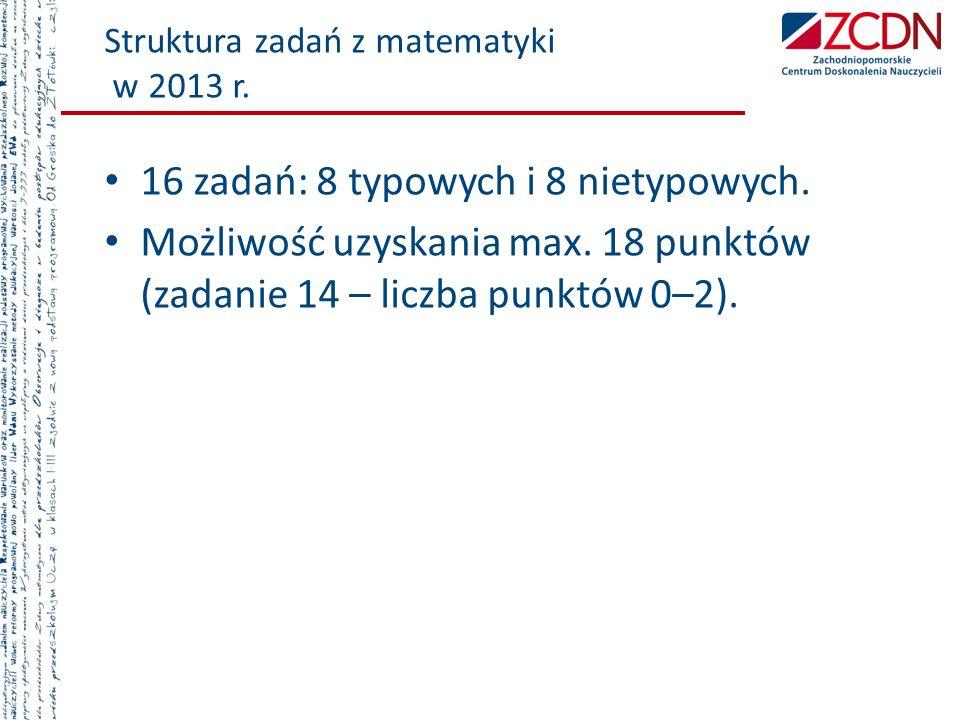 Struktura zadań z matematyki w 2013 r.