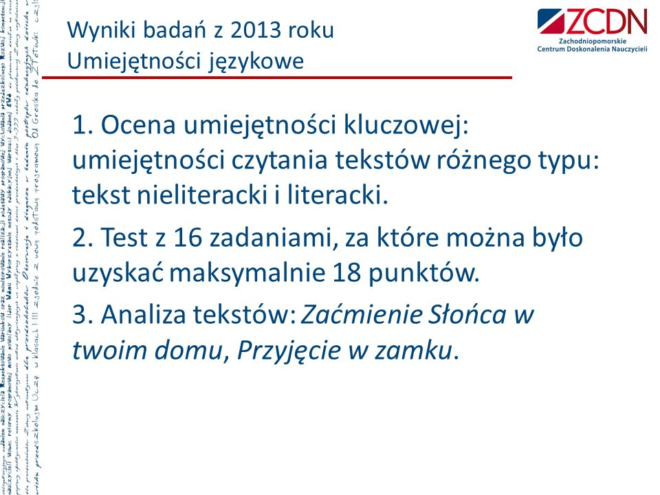 Wyniki badań z 2013 roku Umiejętności językowe