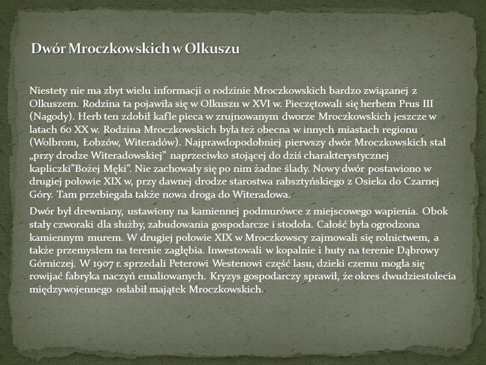 Dwór Mroczkowskich w Olkuszu