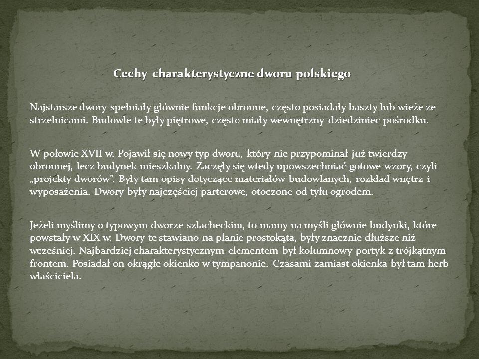 Cechy charakterystyczne dworu polskiego