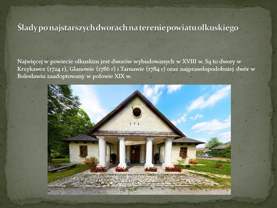 Ślady po najstarszych dworach na terenie powiatu olkuskiego