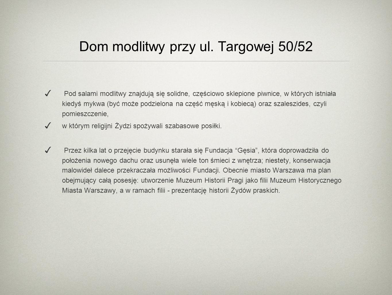 Dom modlitwy przy ul. Targowej 50/52