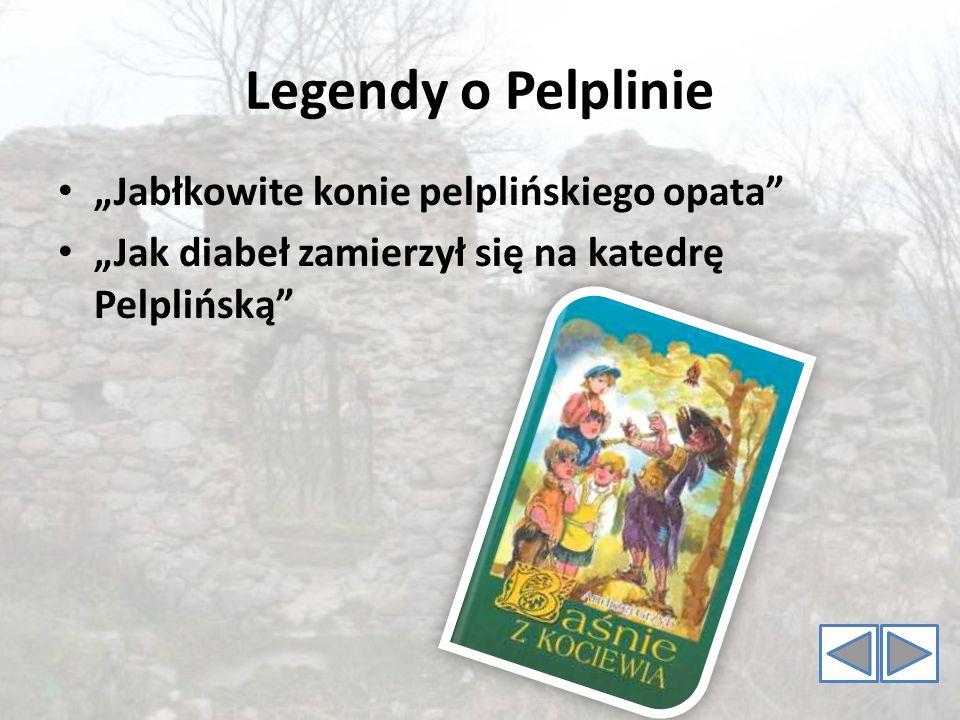 """Legendy o Pelplinie """"Jabłkowite konie pelplińskiego opata"""