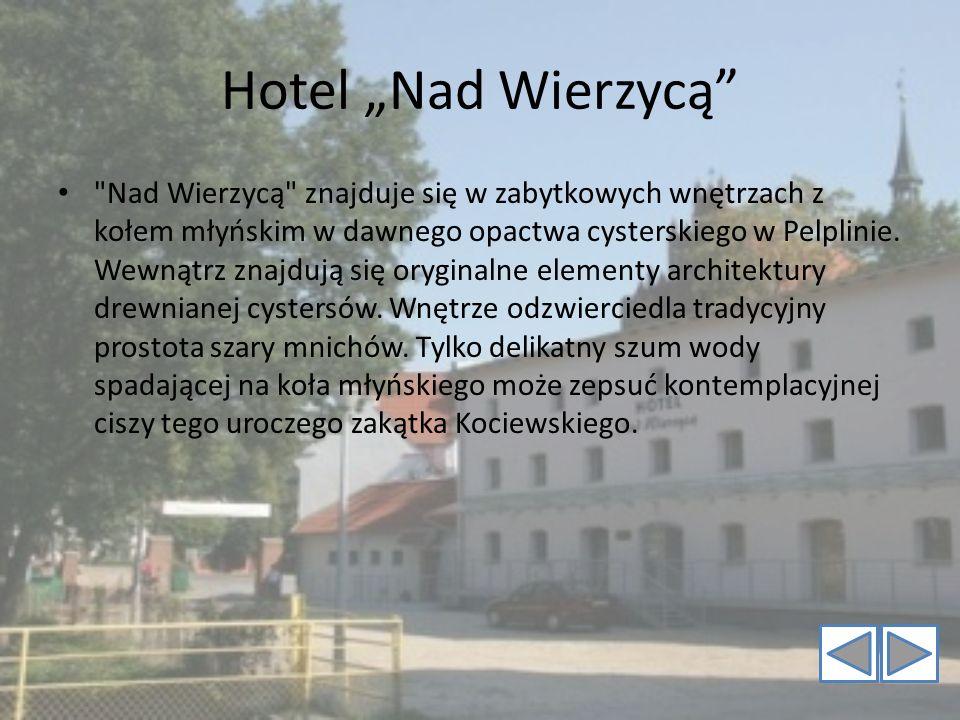 """Hotel """"Nad Wierzycą"""