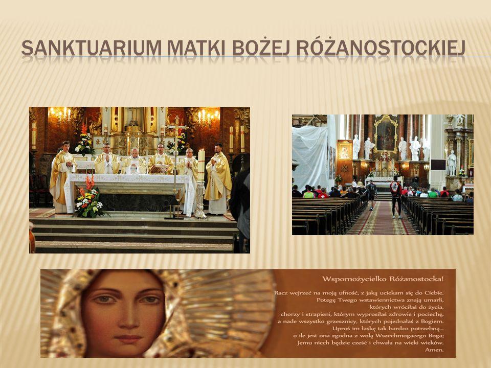 Sanktuarium Matki Bożej Różanostockiej