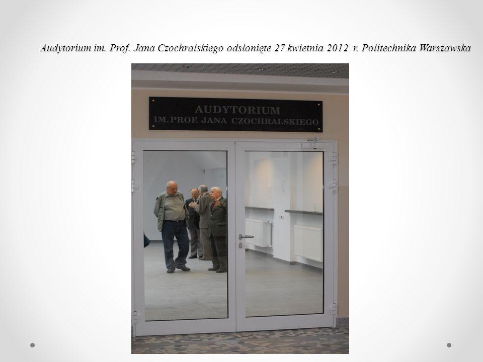Audytorium im. Prof. Jana Czochralskiego odsłonięte 27 kwietnia 2012 r