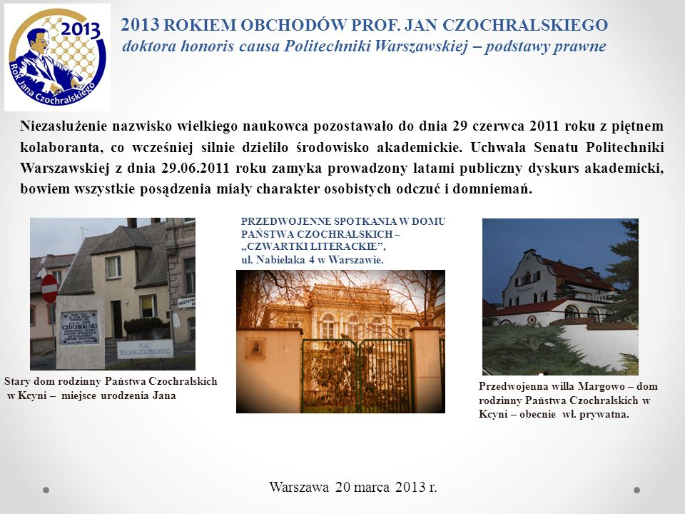 2013 ROKIEM OBCHODÓW PROF. JAN CZOCHRALSKIEGO doktora honoris causa Politechniki Warszawskiej – podstawy prawne