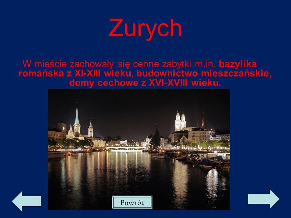 Zurych W mieście zachowały się cenne zabytki m.in. bazylika romańska z XI-XIII wieku, budownictwo mieszczańskie, domy cechowe z XVI-XVIII wieku.