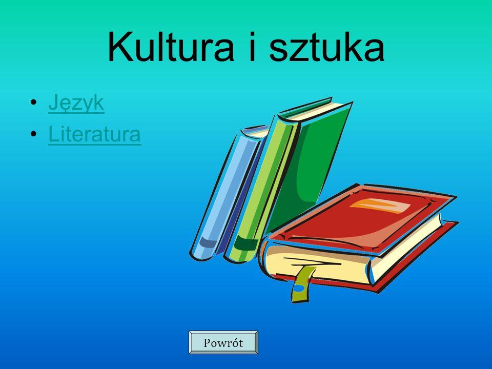 Kultura i sztuka Język Literatura Powrót