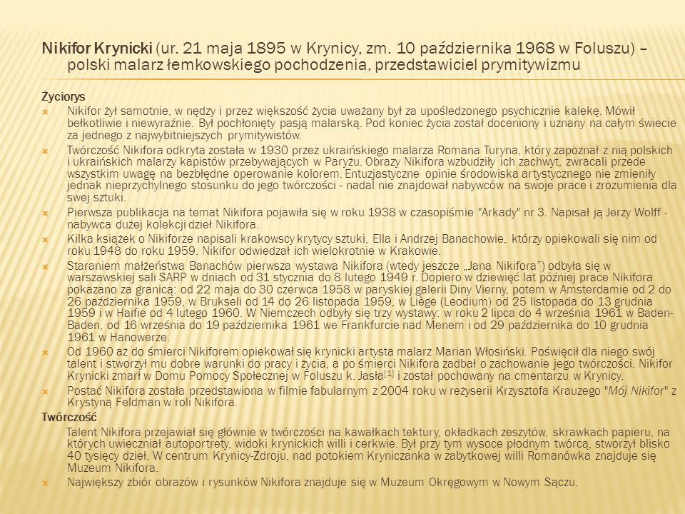 Nikifor Krynicki (ur. 21 maja 1895 w Krynicy, zm