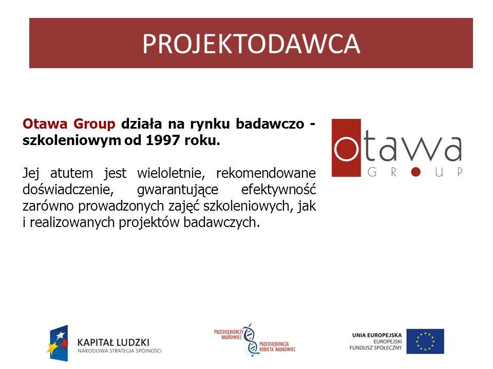 PROJEKTODAWCA Otawa Group działa na rynku badawczo - szkoleniowym od 1997 roku.