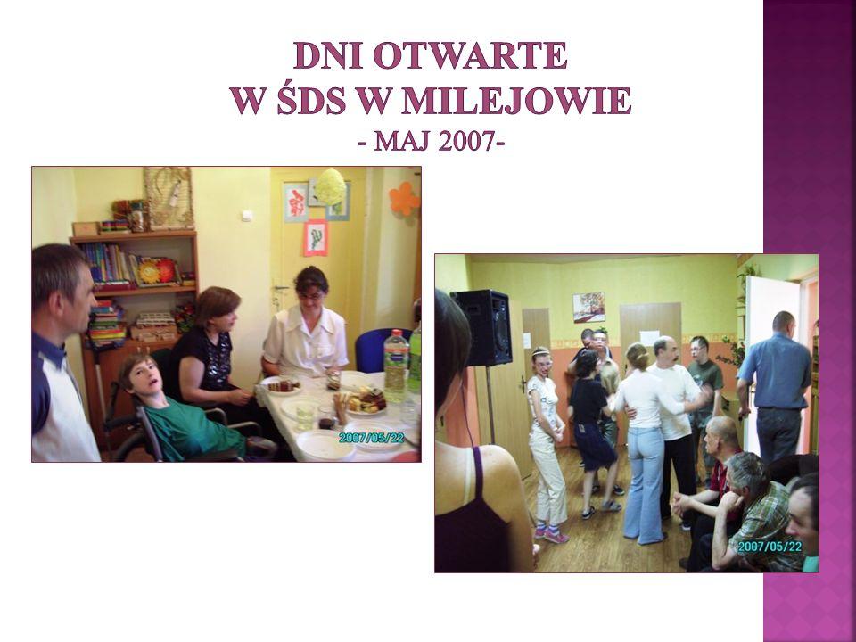 Dni otwarte w ŚDS w Milejowie - maj 2007-