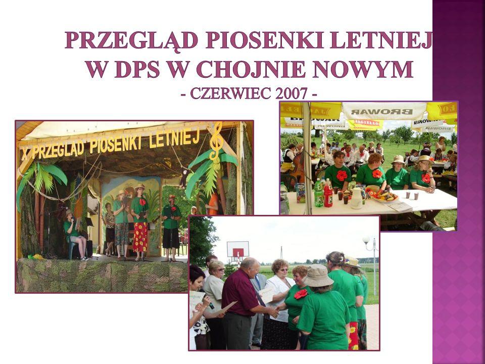 Przegląd Piosenki Letniej w DPS w Chojnie Nowym - czerwiec 2007 -