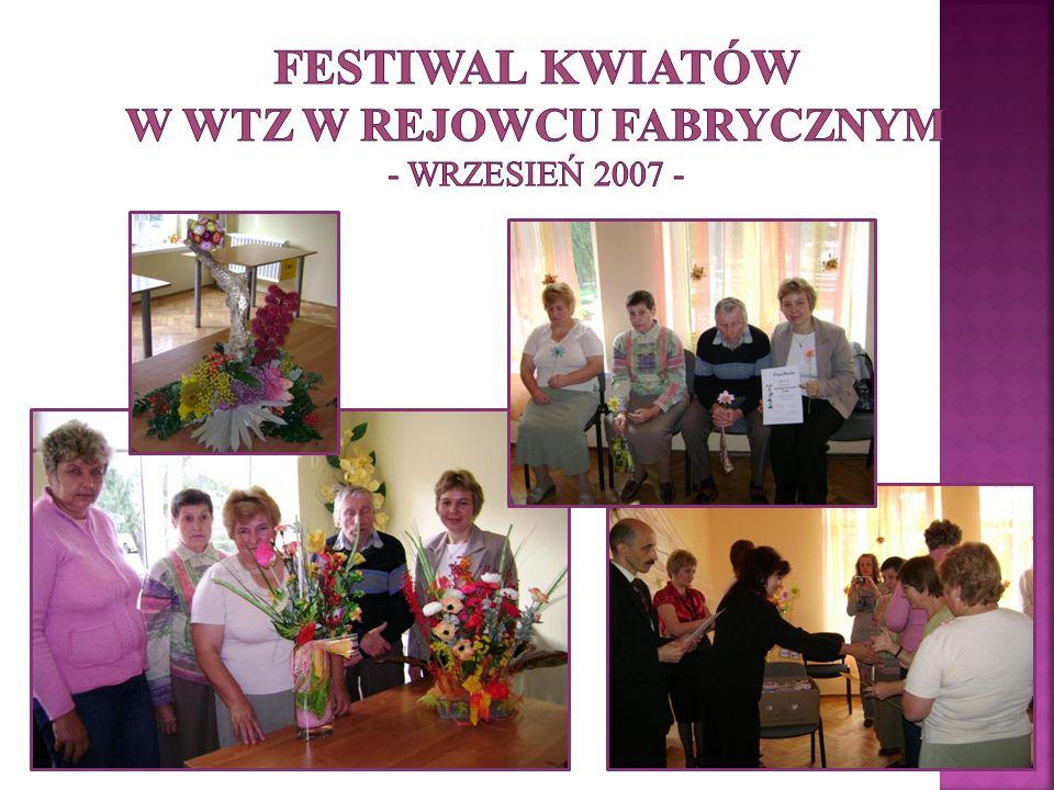 FESTIWAL KWIATÓW w WTZ w Rejowcu Fabrycznym - wrzesień 2007 -