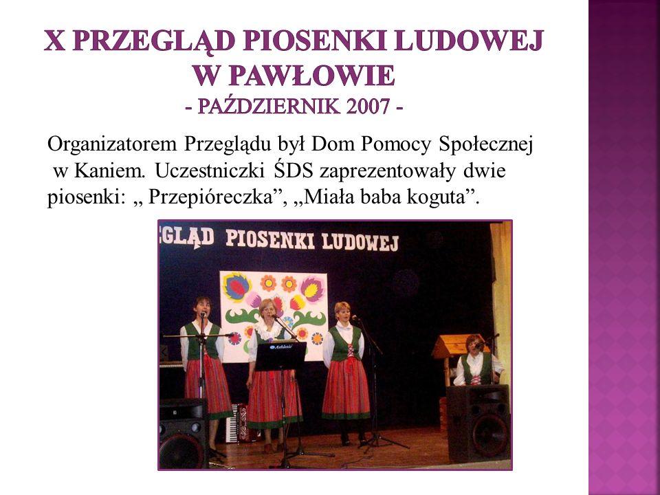 X Przegląd Piosenki Ludowej w Pawłowie - październik 2007 -