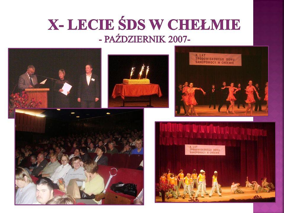 X- lecie ŚDS w Chełmie - październik 2007-