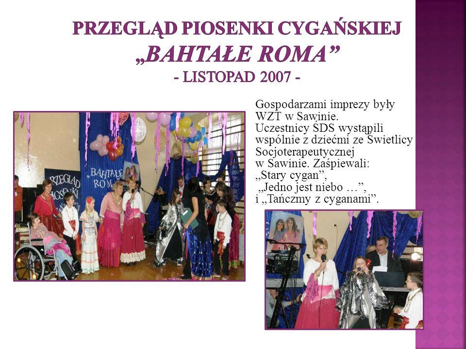 """PRZEGLĄD PIOSENKI CYGAŃSKIEJ """"Bahtałe Roma - listopad 2007 -"""