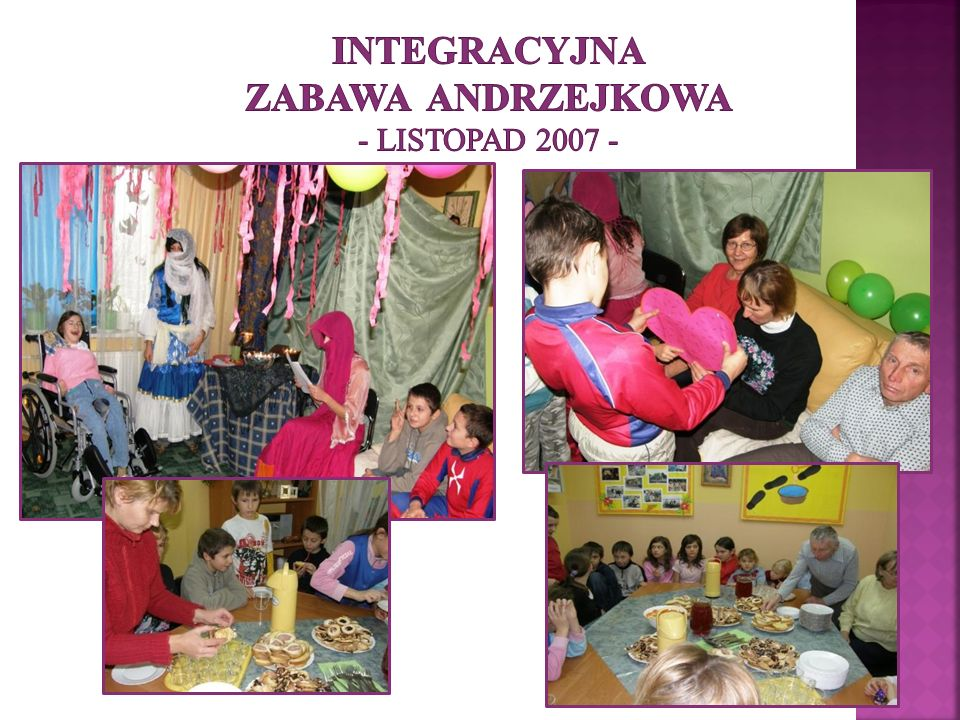 Integracyjna Zabawa Andrzejkowa - listopad 2007 -