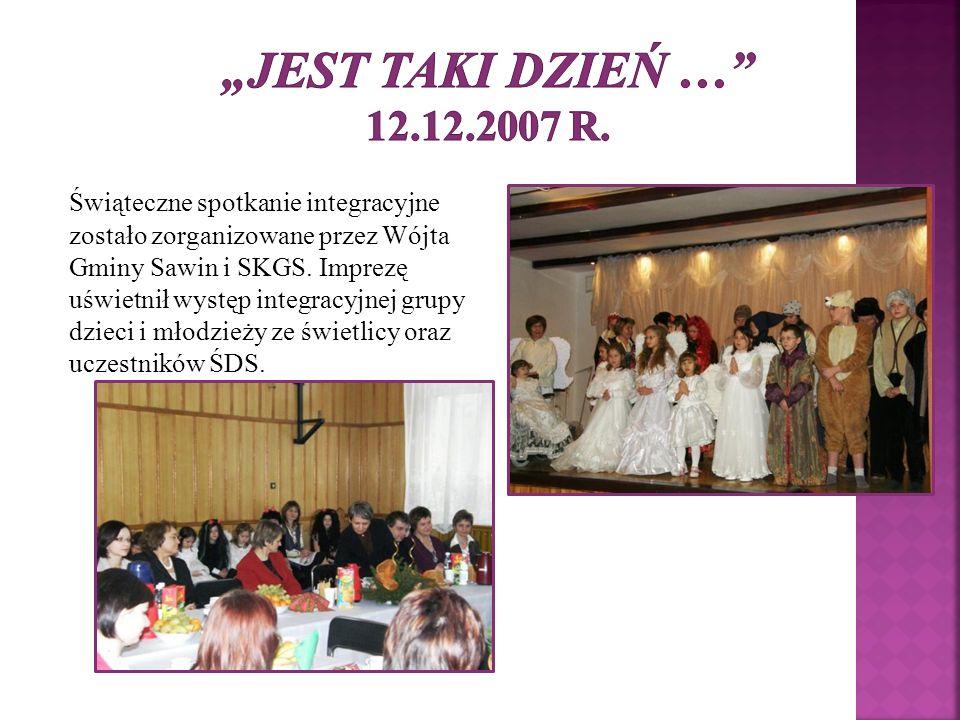 """""""Jest taki dzień … 12.12.2007 r."""