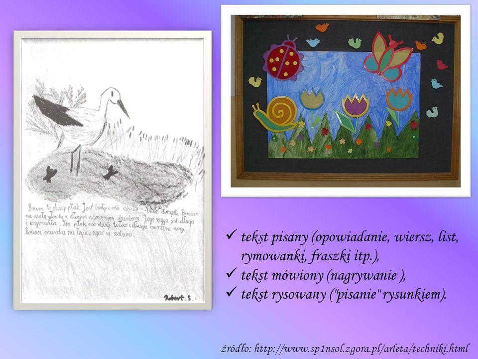 tekst pisany (opowiadanie, wiersz, list, rymowanki, fraszki itp.),