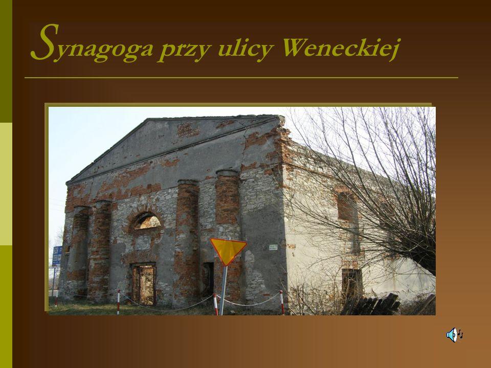 Synagoga przy ulicy Weneckiej