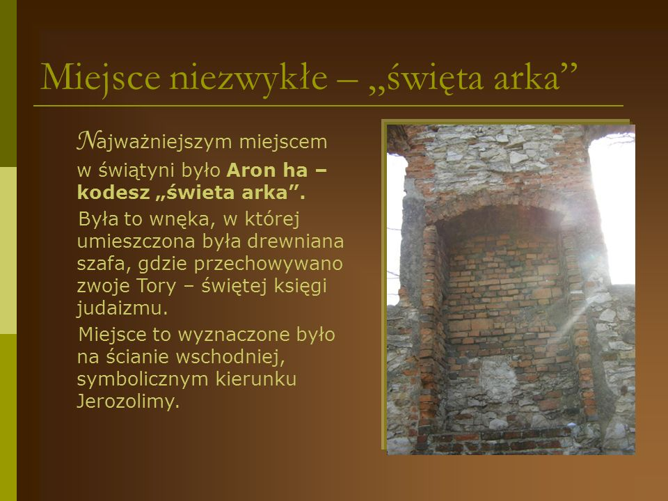 """Miejsce niezwykłe – """"święta arka"""