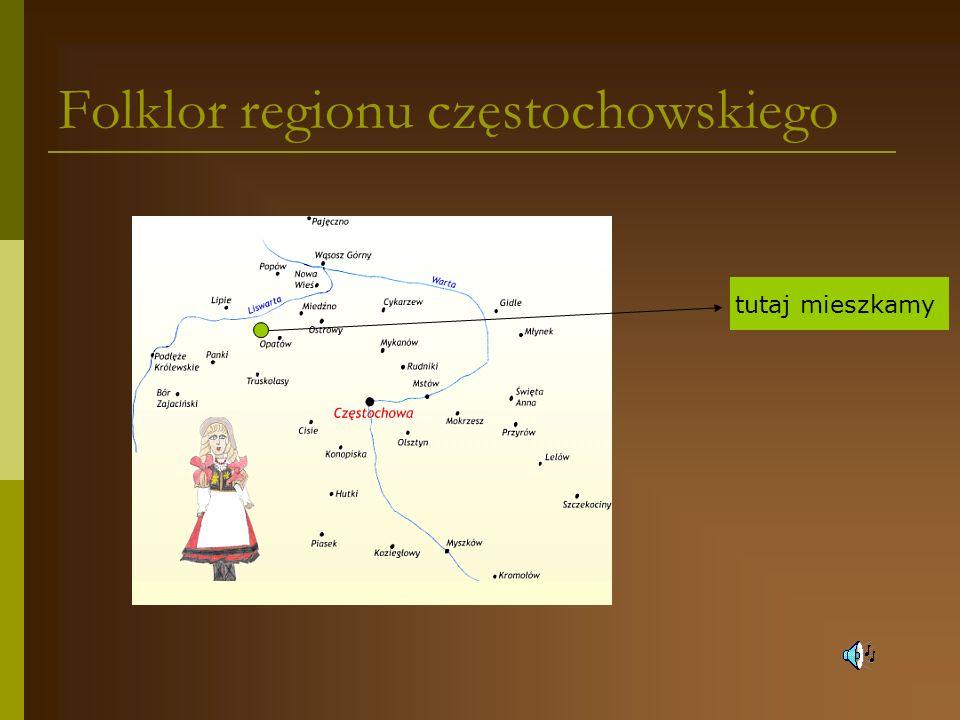 Folklor regionu częstochowskiego