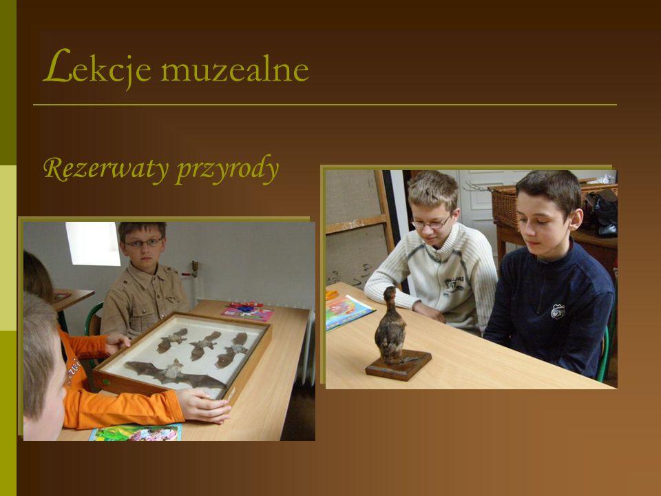 Lekcje muzealne Rezerwaty przyrody