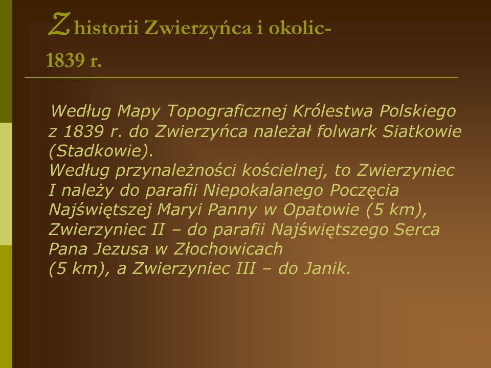Z historii Zwierzyńca i okolic- 1839 r.