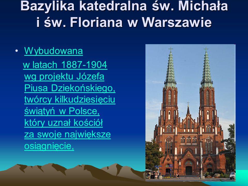 Bazylika katedralna św. Michała i św. Floriana w Warszawie