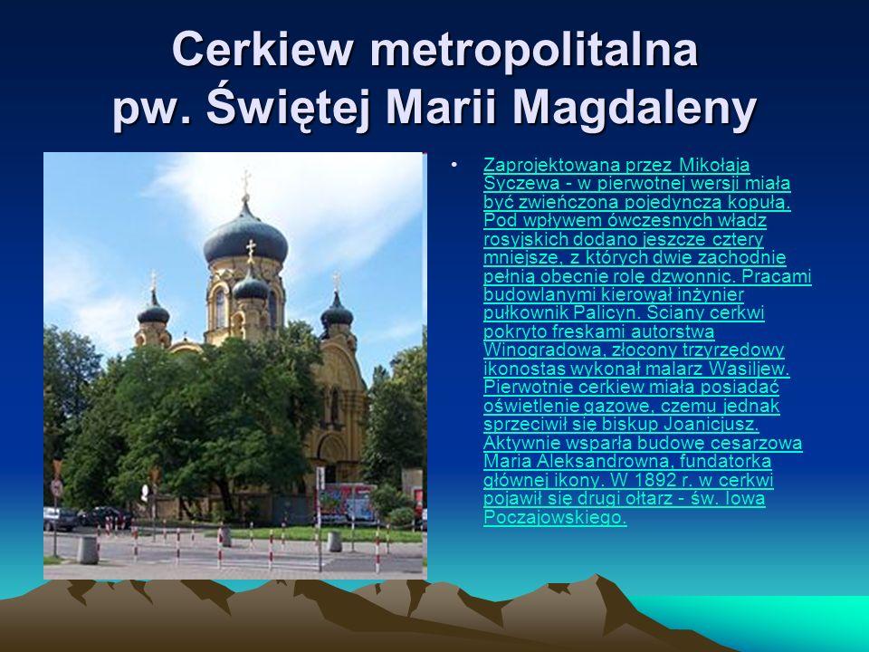 Cerkiew metropolitalna pw. Świętej Marii Magdaleny