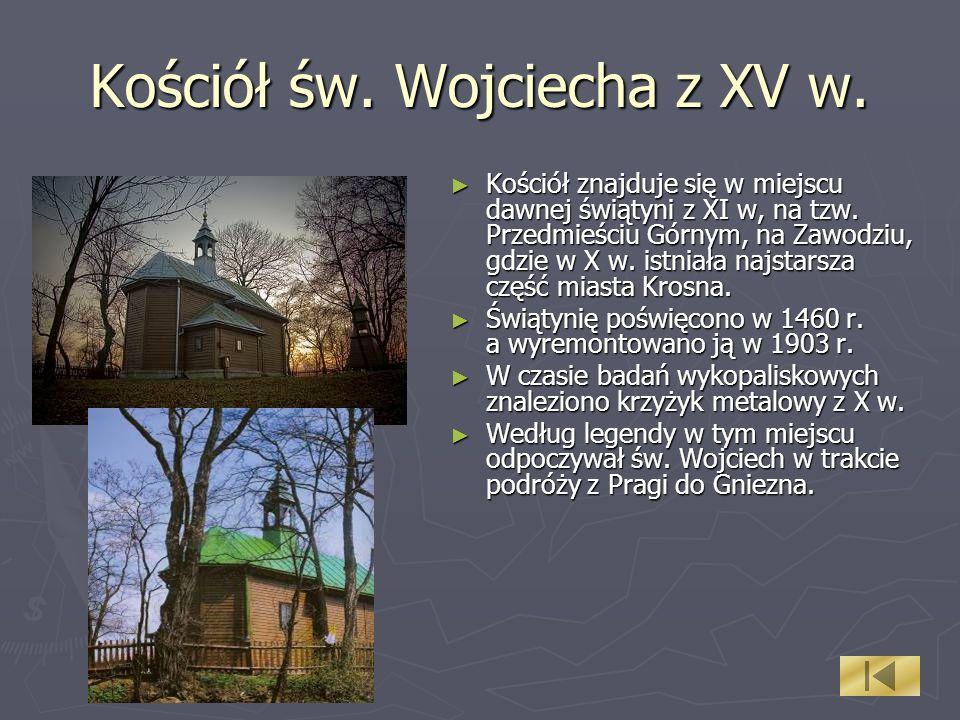 Kościół św. Wojciecha z XV w.