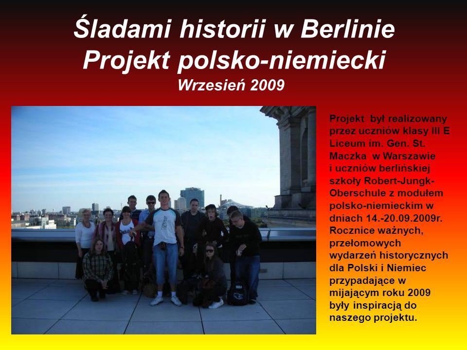 Śladami historii w Berlinie Projekt polsko-niemiecki