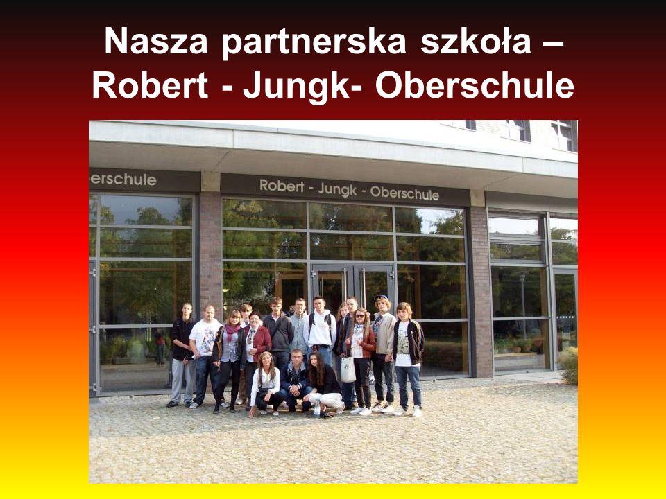 Nasza partnerska szkoła – Robert - Jungk- Oberschule