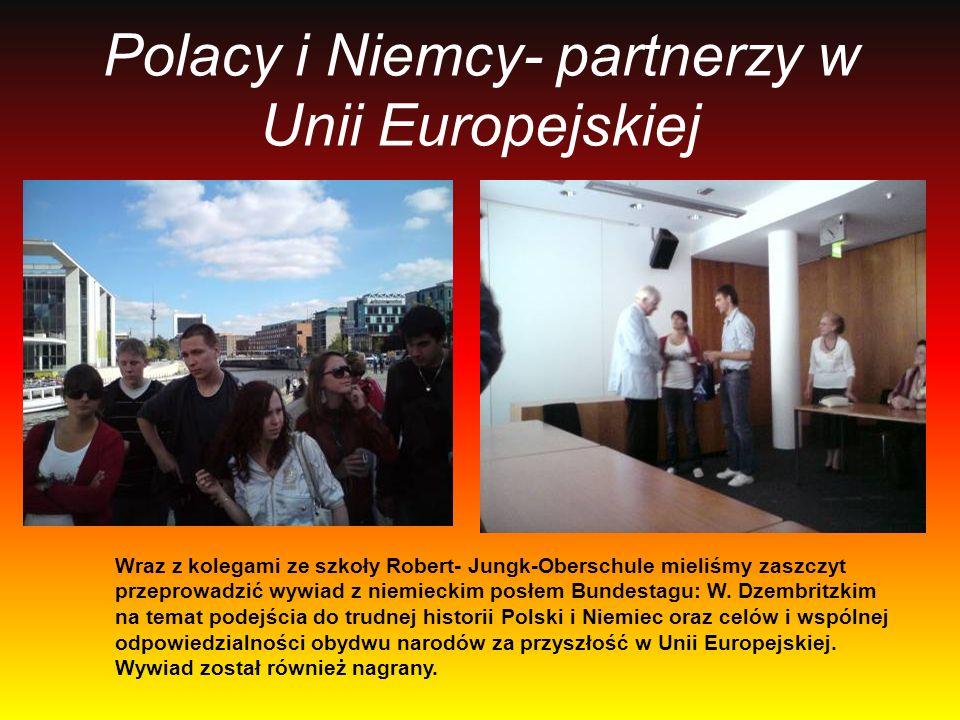 Polacy i Niemcy- partnerzy w Unii Europejskiej