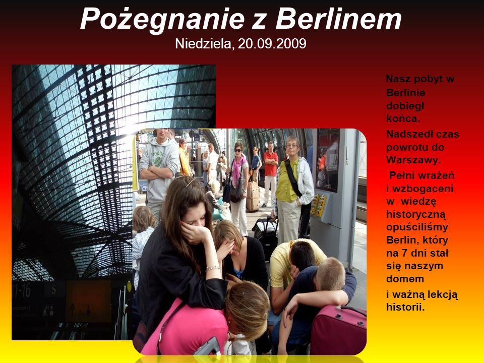 Pożegnanie z Berlinem Niedziela, 20.09.2009