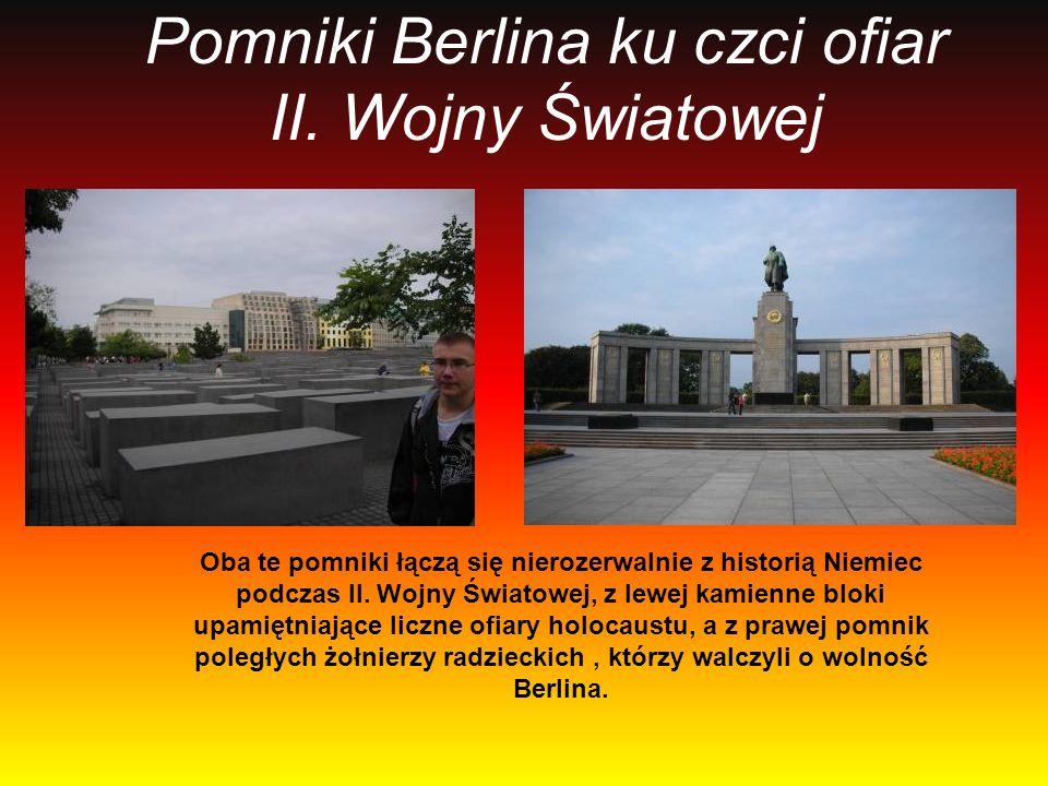 Pomniki Berlina ku czci ofiar II. Wojny Światowej