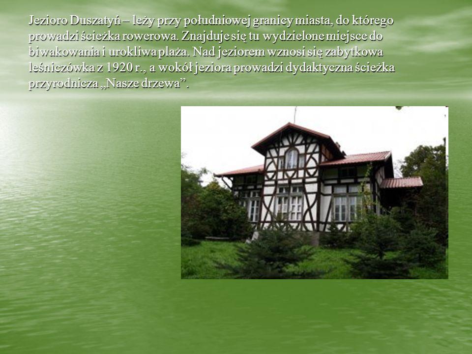 Jezioro Duszatyń – leży przy południowej granicy miasta, do którego prowadzi ścieżka rowerowa.