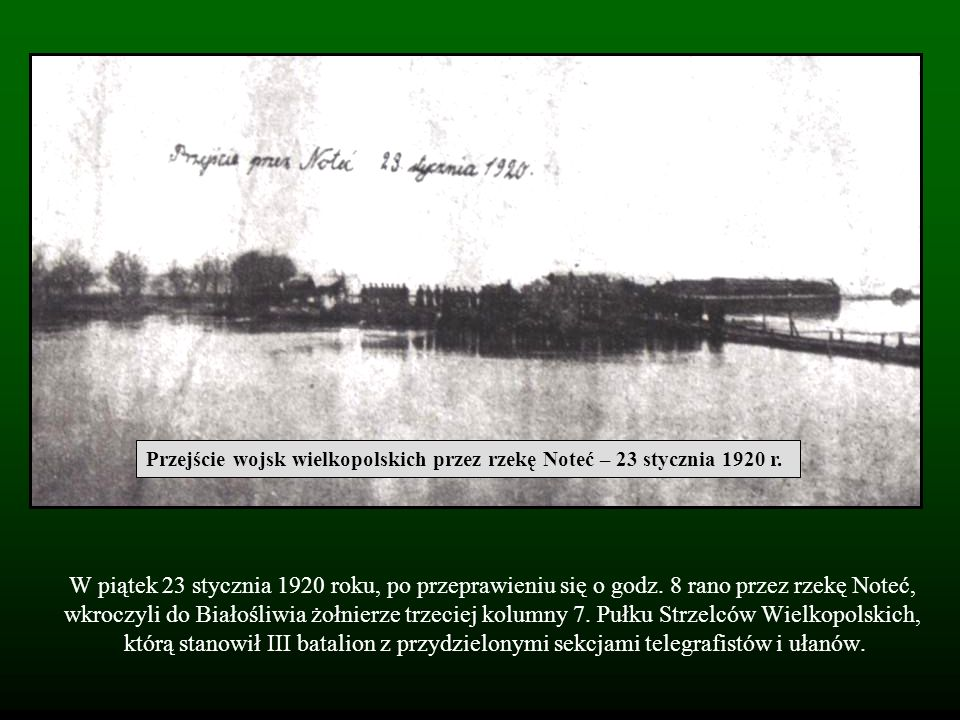 Przejście wojsk wielkopolskich przez rzekę Noteć – 23 stycznia 1920 r.