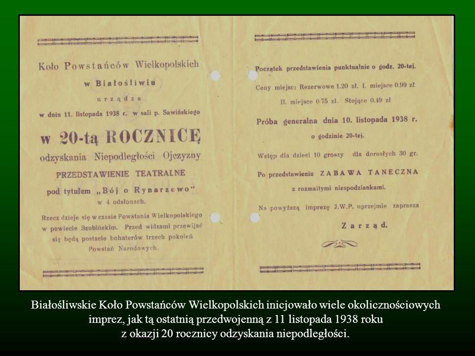 Białośliwskie Koło Powstańców Wielkopolskich inicjowało wiele okolicznościowych imprez, jak tą ostatnią przedwojenną z 11 listopada 1938 roku z okazji 20 rocznicy odzyskania niepodległości.