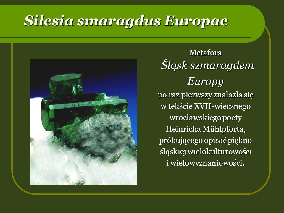 Śląsk szmaragdem Europy
